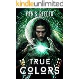 True Colors (The Demon's Apprentice Book 6)