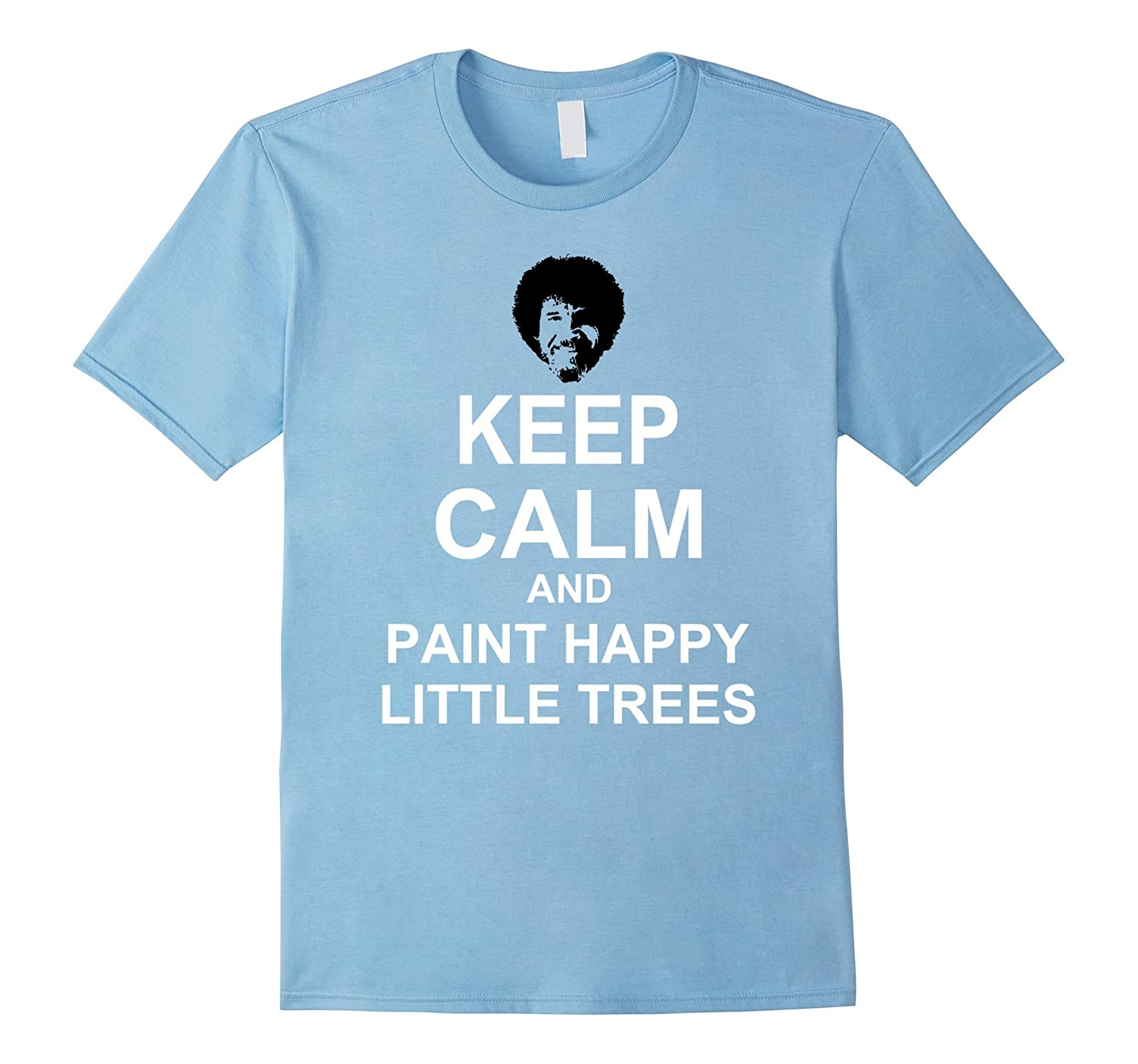 Bob Ross Boss Keep Calm and Happy Little Trees T Shirt-BN