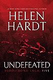 Undefeated: Blood Bond: Volume 5 (Parts 13, 14 & 15) (Blood Bond Saga)