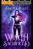 Witch Sacrificed: A Reverse Harem Paranormal Romance