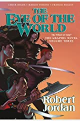 The Eye of the World: The Graphic Novel, Volume Three (Wheel of Time Other Book 3) Kindle Edition