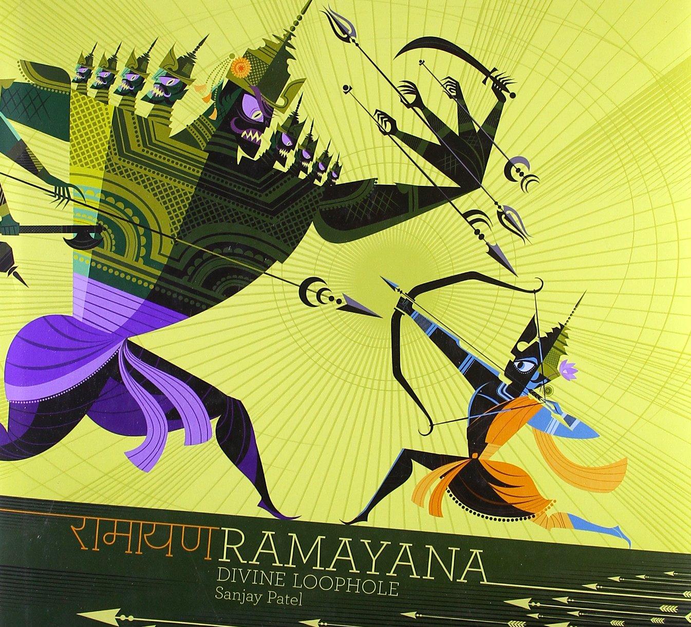 Ramayana: Divine Loophole: Sanjay Patel: 9780811871075: Amazon.com ...