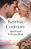 Best Friend to Princess Bride (Royals of Monrosa)