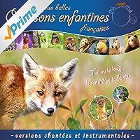 Les plus belles chansons enfantines françaises (Versions chantées et instrumentales)
