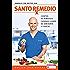 Santo remedio: Cientos de remedios caseros llenos de sabiduría y ciencia (Spanish Edition)