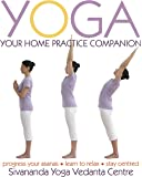Yoga: Your Home Practice Companion (Sivananda Yoga Vedanta Centre)