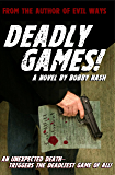 Deadly Games! (A Bartlett and West Thriller Book 1)