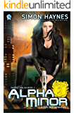 Alpha Minor (Harriet Walsh Book 2)