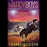 Showdown at Widow Creek (The Hardy Boys Adventures Book 11)