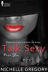 Talk Sexy: Part Two