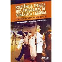 Excelência Técnica dos Programas de Ginástica Laboral. Uma Abordagem Didático-pedagógica