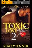 A Toxic Love Affair 2 (Belinda's Revenge)