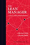 The Lean Manager (The Lean Manager: a novel of Lean Transformation)