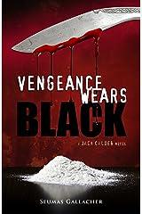 VENGEANCE WEARS BLACK (Jack Calder Crime Series #2) Kindle Edition