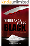 VENGEANCE WEARS BLACK (Jack Calder Crime Series #2)