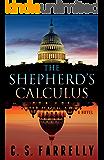 The Shepherd's Calculus: A Political Suspense Thriller