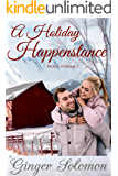 A Holiday Happenstance (Broken Holidays Book 1)