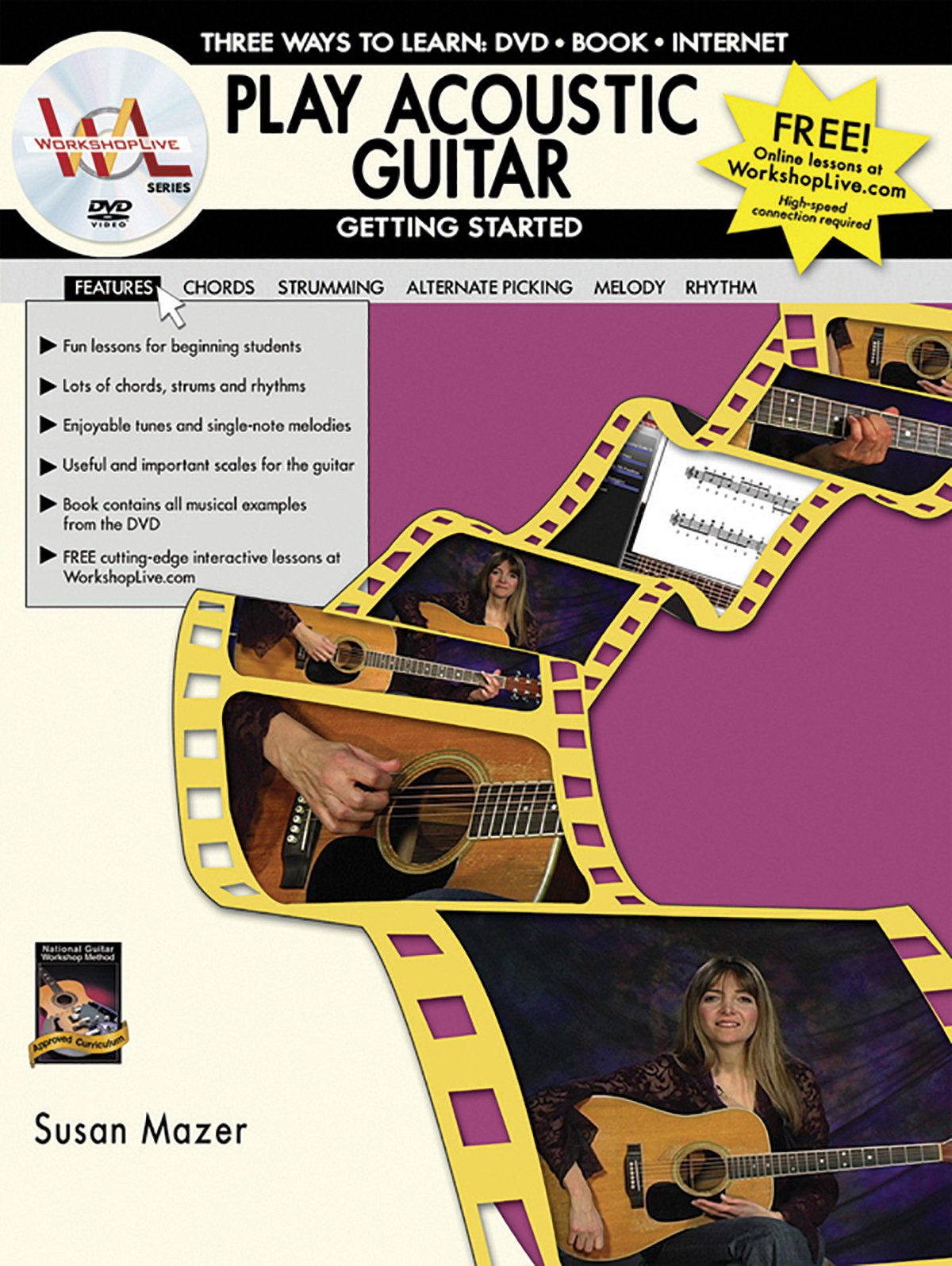 Play Acoustic Guitar -- Getting Started: Three Ways to Learn: DVD * Book * Internet, Book & DVD (Workshop Live) pdf epub