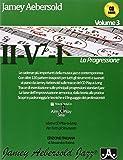 Aebersold. La progressione II-V7-I. Con CD Audio.V ol. 3