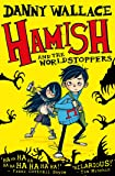 Hamish and the WorldStoppers (Hamish 1)