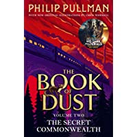 The Secret Commonwealth. Book Of Dust Two: From the world of Philip Pullman's His Dark Materials - now a major BBC…