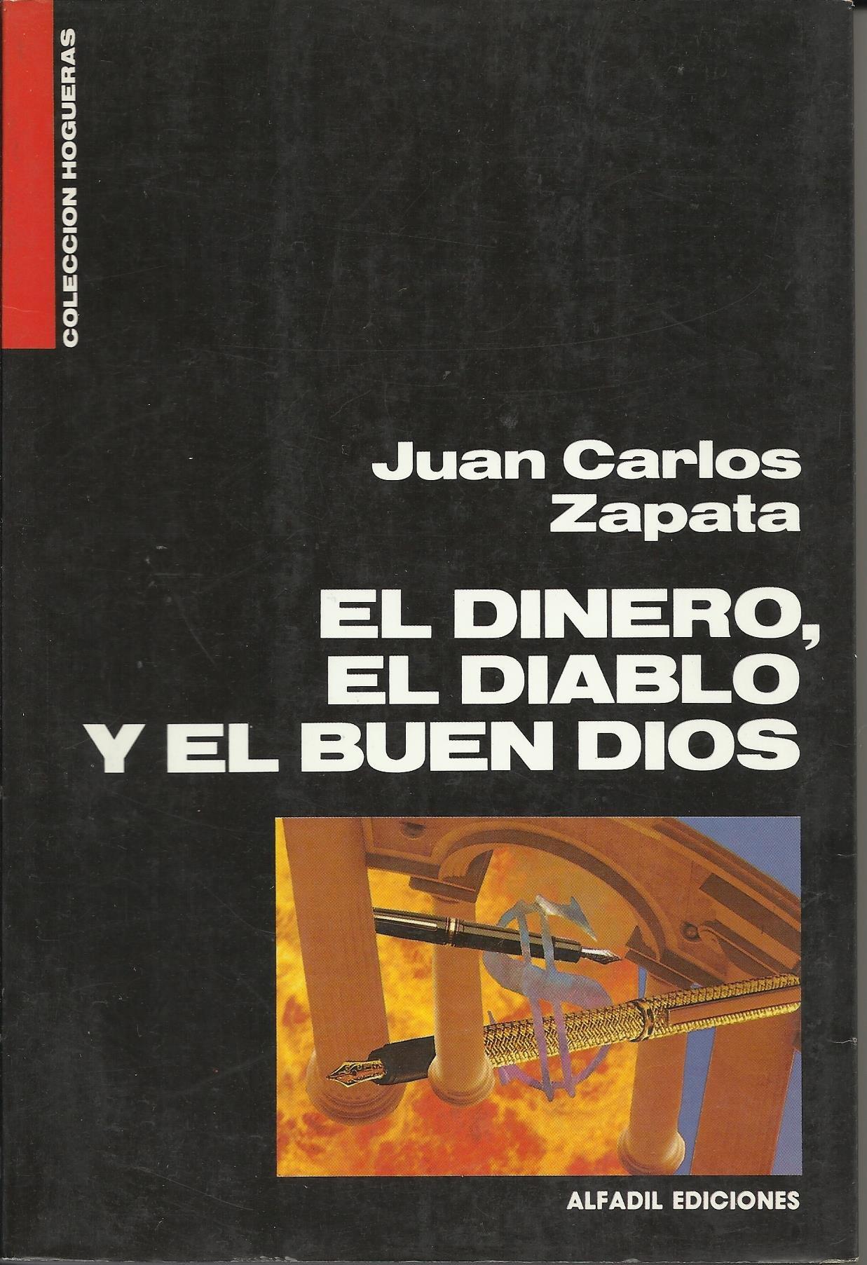 El dinero, el diablo y el buen dios (Colección Hogueras) (Spanish Edition)