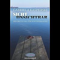 Sicht Unsichtbar: Der dritte Fall für Schnyder&Meier