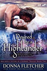 Desired by a Highlander (Macardle Sisters of Courage Trilogy Book 2) Kindle Edition
