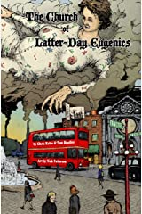 The Church of Latter-Day Eugenics Kindle Edition