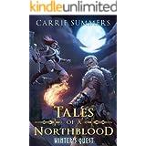 Tales of a Northblood: Winter's Quest: A LitRPG Saga