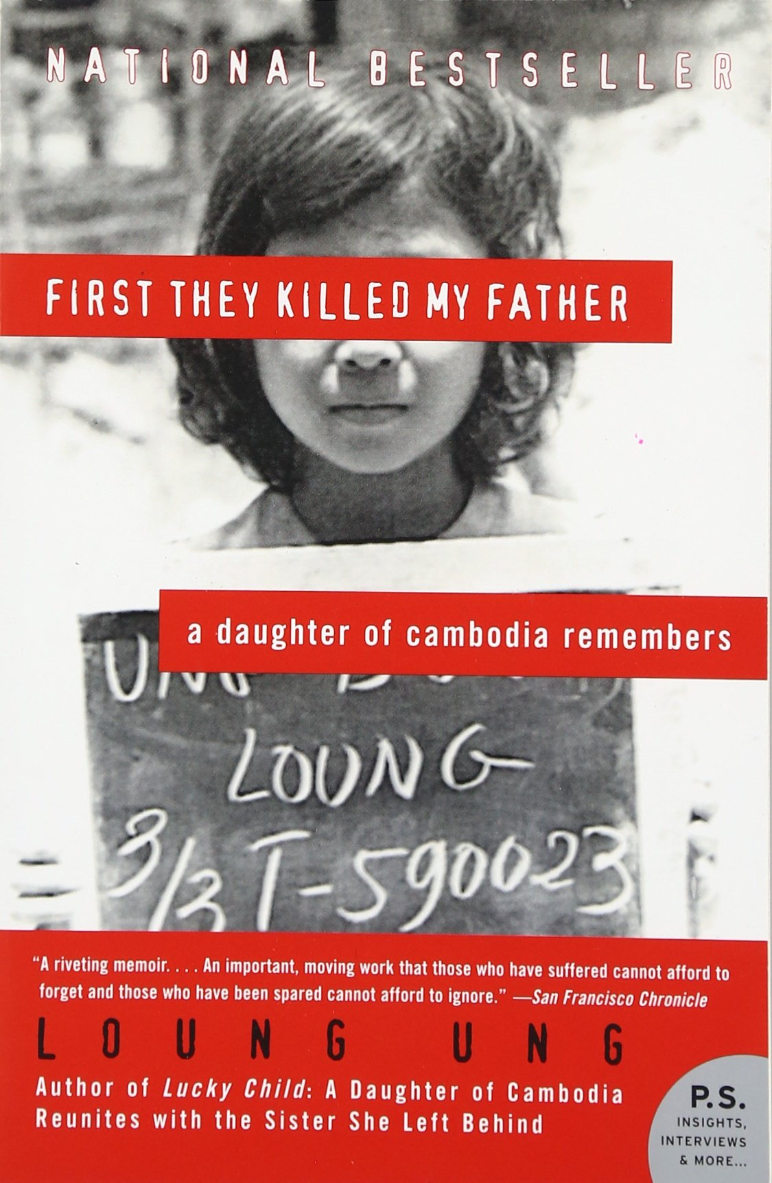 first they killed my father a daughter of remembers first they killed my father a daughter of remembers p s loung ung 9780060856267 com books