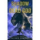 Shadow of a Dead God: An Epic Fantasy Mystery (Mennik Thorn Book 1)