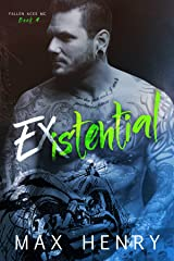 Existential (Fallen Aces MC Book 4) Kindle Edition
