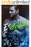Existential (Fallen Aces MC Book 4)