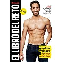 El libro del reto Men's Health (Men's Health): Un cuerpo más fibrado, fuerte y musculado en 4 meses (Deportes y naturaleza)