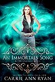 An Immortal's Song (Dante's Circle Book 6)
