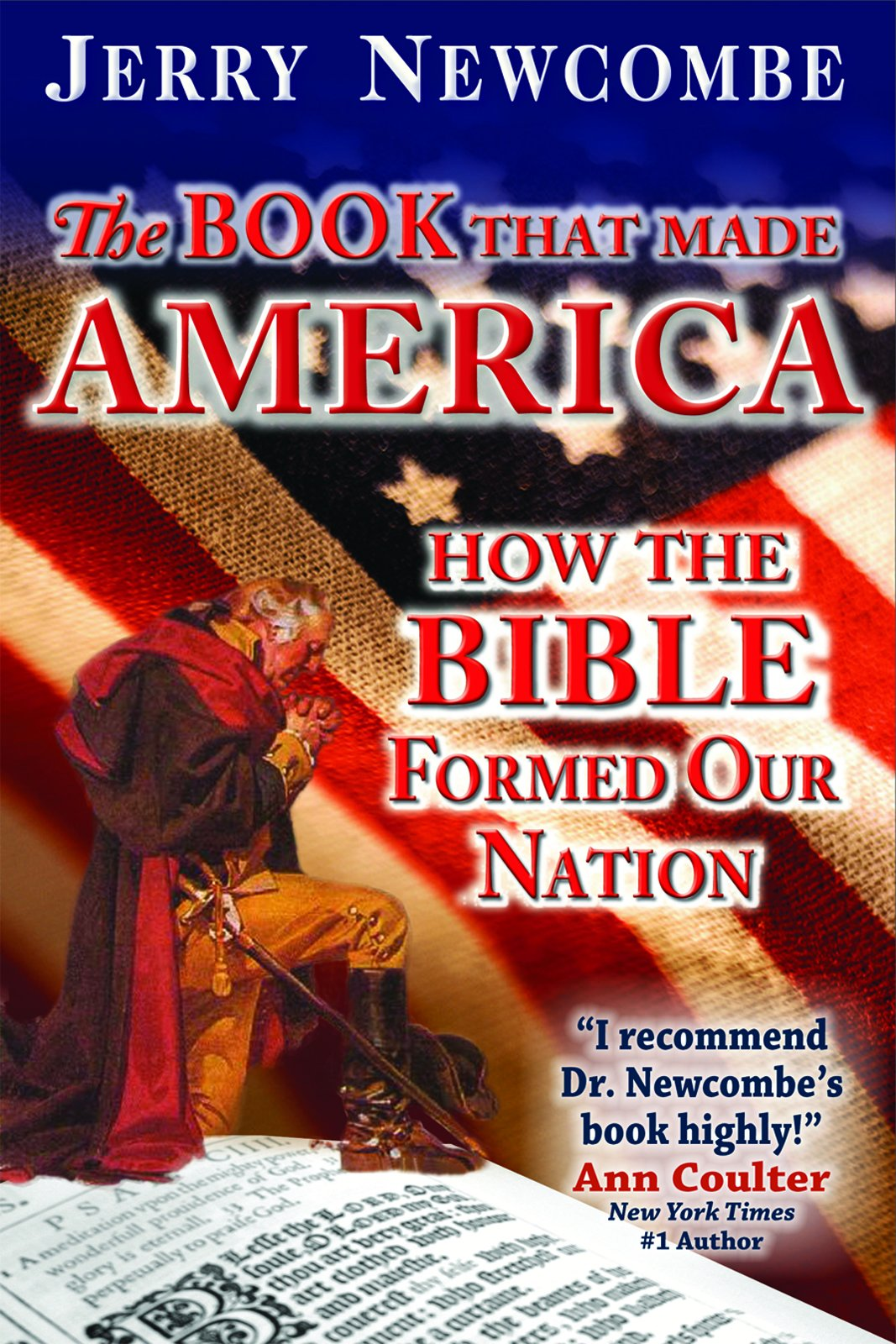 The Book That Made America: How the Bible Formed Our Nation