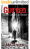 Gutted (The Adelheid Series Book 8)