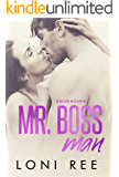 Mr. Boss Man: XOXO: Spring Love 2020 Book 3 (Loving a Bennett Boy)