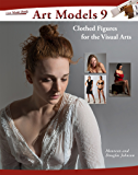 Art Models 9: Clothed Figures for the Visual Arts (Art Models Series)