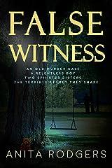 False Witness Kindle Edition