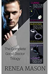 The Complete Good Doctor Trilogy: A Reverse Harem Contemporary Romantic Suspense Trilogy (The Good Doctor Trilogy) Kindle Edition
