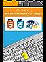 WEB PROGRAMMING AND DESIGN: HTML5, PHP + MySQL, CSS3 (English Edition)