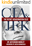 CIA & JFK: The Secret Assassination Files (English Edition)