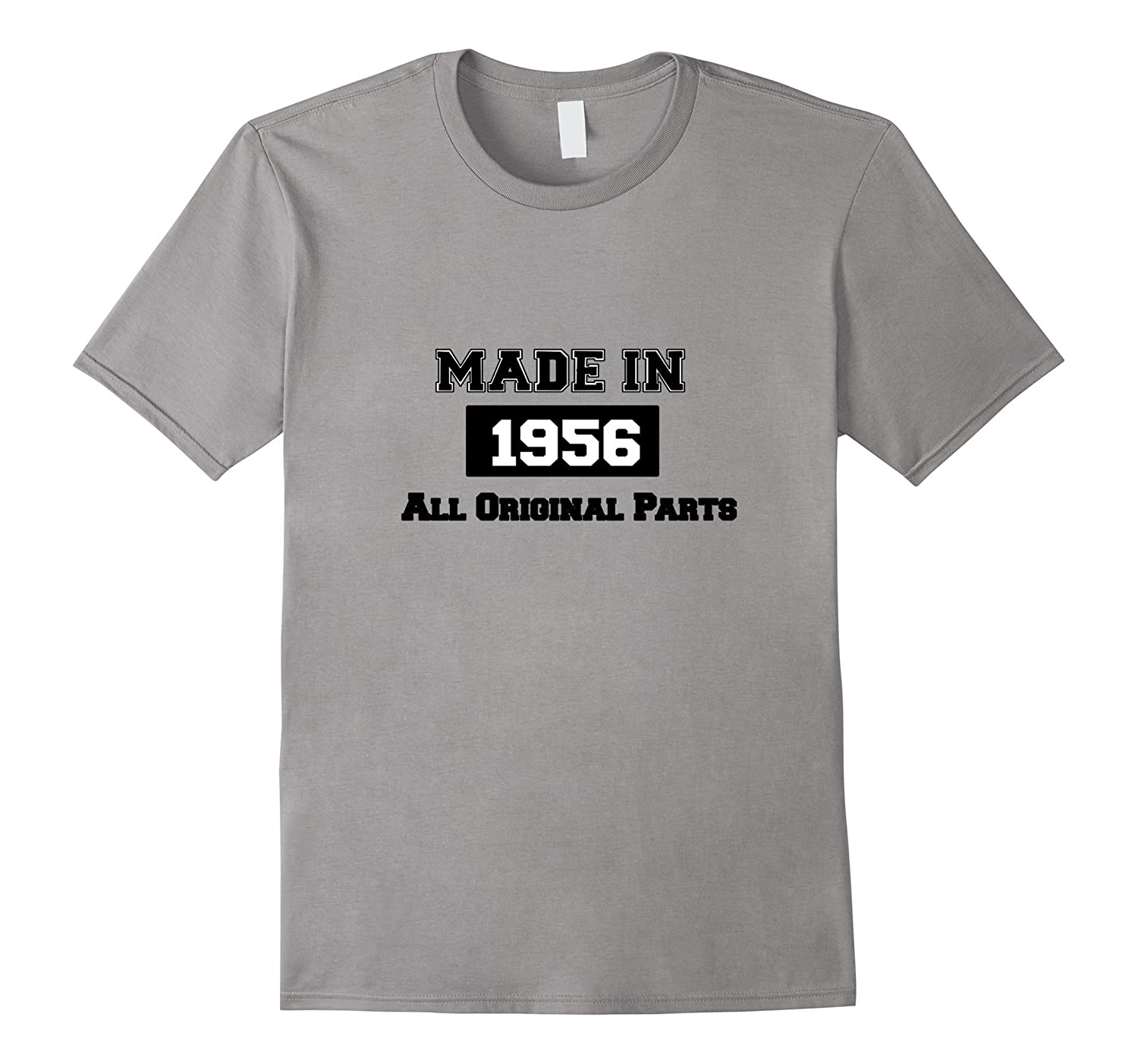 Made In 1956 All Original Parts 60th Birthday Gift T-Shirt