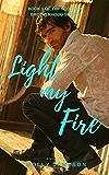 Light my Fire (Scottish Brotherhood Book 1)