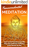 Transcendental-meditation: How You Can Transform Your Life With Transcendental-meditation In Just Minutes Per Day