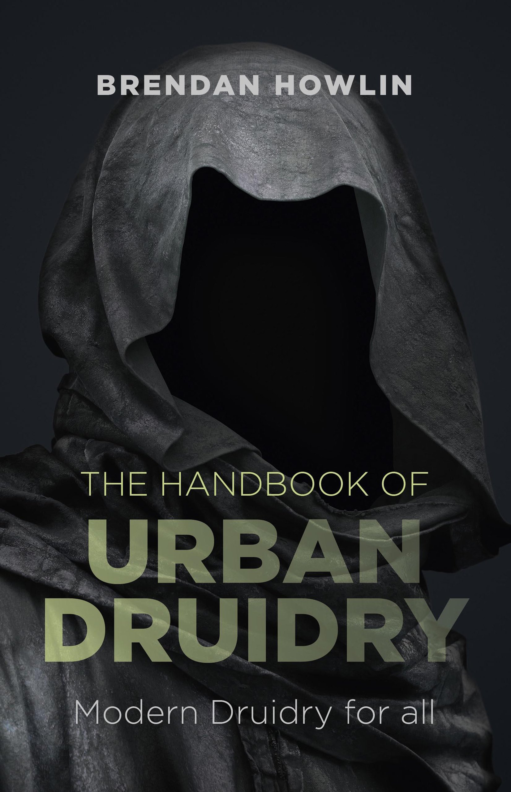 Download The Handbook of Urban Druidry: Modern Druidry for All ebook