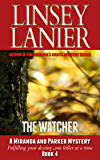 The Watcher (A Miranda and Parker Mystery Book 4)