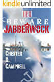 Beware the Jabberwock (Post Cold War Thrillers Book 1)